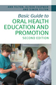 Basic Guide to Oral Health Education and Promotion, 2nd Edition (1118629442) cover image