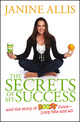 The Secrets of My Success: The Story of Boost Juice, Juicy Bits and All (1118648242) cover image