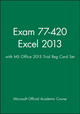 Exam 77-420 Excel 2013 with MS Office 2013 Trial Reg Card Set
