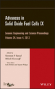 Advances in Solid Oxide Fuel Cells IX: Ceramic Engineering and Science Proceedings, Volume 34 Issue 4 (1118807642) cover image