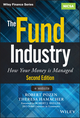 The Fund Industry: How Your Money is Managed, + Website, 2nd Edition (1118929942) cover image