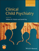 Clinical Child Psychiatry, 3rd Edition (1119993342) cover image