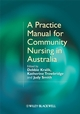 A Practice Manual for Community Nursing in Australia  (1405159642) cover image