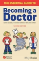 The Essential Guide to Becoming a Doctor, 2nd Edition (1444312642) cover image