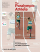 Handbook of Sports Medicine and Science, The Paralympic Athlete (1444334042) cover image