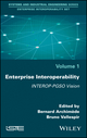 Enterprise Interoperability: INTEROP-PGSO Vision (1786300842) cover image