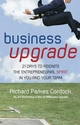 Business Upgrade: 21 Days to Reignite the Entrepreneurial Spirit in You and Your Team (1841127442) cover image