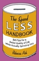 The Spend Less Handbook: 365 tips for a better quality of life while actually spending less (1906465142) cover image
