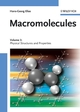 Macromolecules, Volume 3: Physical Structures and Properties (3527311742) cover image