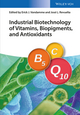 Industrial Biotechnology of Vitamins, Biopigments, and Antioxidants (3527337342) cover image