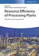 Resource Efficiency of Processing Plants: Monitoring and Improvement (3527340742) cover image