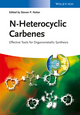 N-Heterocyclic Carbenes: Effective Tools for Organometallic Synthesis (3527671242) cover image