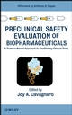 Preclinical Safety Evaluation of Biopharmaceuticals: A Science-Based Approach to Facilitating Clinical Trials (0470108843) cover image