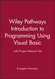 Wiley Pathways Introduction to Programming Using Visual Basic with Project Manual Set (0470178043) cover image