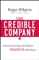 The Credible Company: Communicating with a Skeptical Workforce (0470274743) cover image