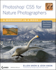 Photoshop CS5 for Nature Photographers: A Workshop in a Book (0470607343) cover image
