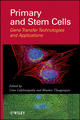 Primary and Stem Cells: Gene Transfer Technologies and Applications (0470610743) cover image
