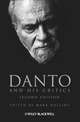 Danto and His Critics, 2nd Edition (0470673443) cover image