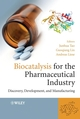 Biocatalysis for the Pharmaceutical Industry: Discovery, Development, and Manufacturing (0470823143) cover image