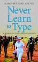 Never Learn to Type: A Woman at the United Nations  (0470854243) cover image