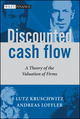 Discounted Cash Flow: A Theory of the Valuation of Firms (0470870443) cover image