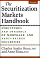 The Securitization Markets Handbook: Structures and Dynamics of Mortgage - and Asset-Backed Securities (0470884843) cover image