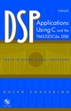 DSP Applications Using C and the TMS320C6x DSK (0471207543) cover image