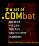 The Art of .COMbat: Ancient Wisdom for the Competitive Economy (0471218243) cover image
