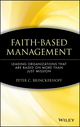 Faith-Based Management: Leading Organizations That are Based on More Than Just Mission (0471315443) cover image