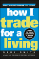 How I Trade for a Living  (0471355143) cover image