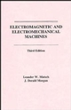 Electromagnetic and Electromechanical Machines, 3rd Edition (0471603643) cover image