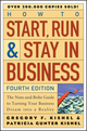 How to Start, Run, and Stay in Business: The Nuts-and-Bolts Guide to Turning Your Business Dream Into a Reality, 4th Edition