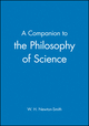A Companion to the Philosophy of Science (0631170243) cover image