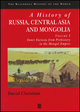A History of Russia, Central Asia and Mongolia, Volume I: Inner Eurasia from Prehistory to the Mongol Empire (0631208143) cover image