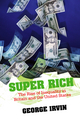 Super Rich: The Rise of Inequality in Britain and the United States (0745644643) cover image