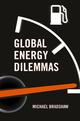 Global Energy Dilemmas (0745650643) cover image