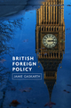 British Foreign Policy: Crises, Conflicts and Future Challenges (0745651143) cover image
