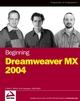 Beginning DreamweaverMX 2004 (0764555243) cover image