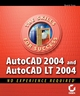 AutoCAD 2004 and AutoCAD LT 2004: No Experience Required (0782141943) cover image