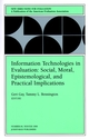 Information Technologies in Evaluation: Social, Moral, Epistemological, and Practical Implications: New Directions for Evaluation, Number 84 (0787949043) cover image