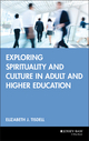 Exploring Spirituality and Culture in Adult and Higher Education (0787971243) cover image