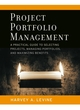 Project Portfolio Management: A Practical Guide to Selecting Projects, Managing Portfolios, and Maximizing Benefits (0787977543) cover image