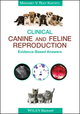 Clinical Canine and Feline Reproduction: Evidence-Based Answers