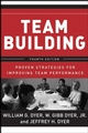 Team Building: Proven Strategies for Improving Team Performance, 4th Edition (1118047443) cover image