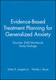 Evidence-Based Treatment Planning for Generalized Anxiety Disorder DVD / Workbook Study Package (1118211243) cover image