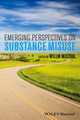 Emerging Perspectives on Substance Misuse (1118306643) cover image
