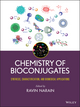 Chemistry of Bioconjugates: Synthesis, Characterization, and Biomedical Applications (1118359143) cover image