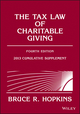 The Tax Law of Charitable Giving, 4th Edition 2013 Supplement (1118363043) cover image