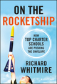 On the Rocketship: How Top Charter Schools Are Pushing the Envelope (1118607643) cover image