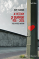 A History of Germany 1918-2014: The Divided Nation, 4th Edition (1118776143) cover image